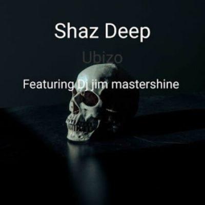 Shaz Deep Ubizo Music Free Mp3 Download