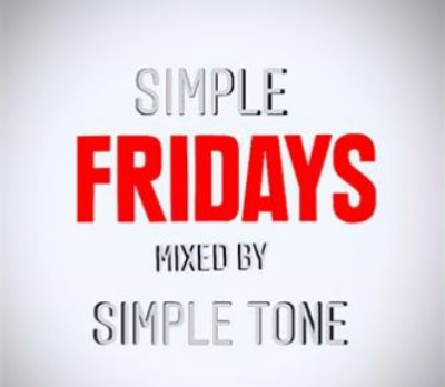 Simple Tone Simple Fridays Mix Music Free Mp3 Download