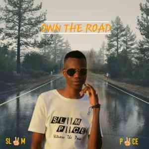 Sliim Piice Own The Road Mp3 Download