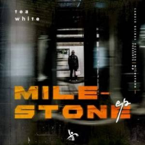 Tea White Milestone Full EP Zip Download