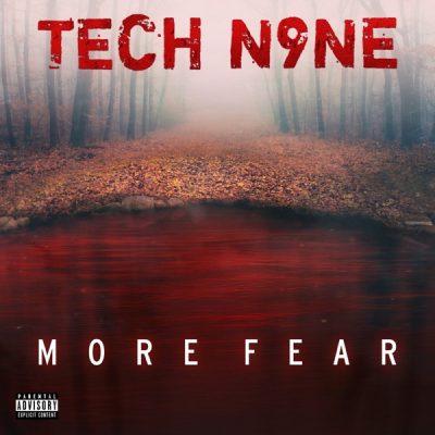 Tech N9ne More Fear Album Zip Download