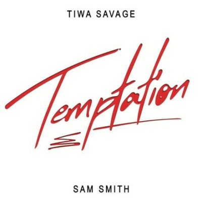 Tiwa Savage Temptation Song Lyrics