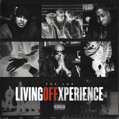 The Lox Living Off Xperience Full Album Download