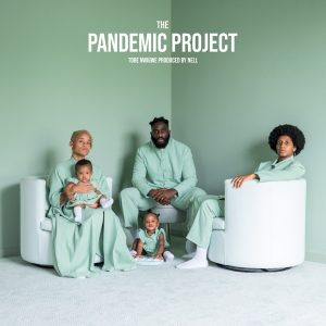 Tobe Nwigwe The Pandemic Project Full Ep Zip File Download Songs Tracklist