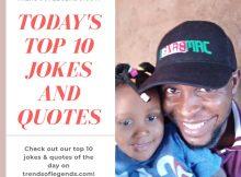Top 10 Jokes & Quotes