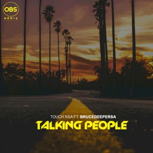 Touch RSA Talking People Mp3 Download