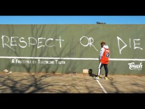 Touchline Respect Or Die Freestyle Music Video Mp4 Download
