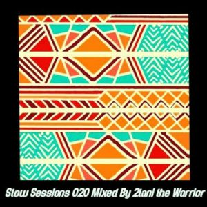 2lani The Warrior Slow Sessions 020 Mix Mp3 Download