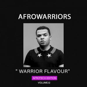Afro Warriors Warriors Flavour Vol.12 Mp3 Download