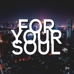 Ambient Souls Kabza & Phori Mp3 Download