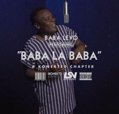 Baba Levo Baba La Baba Mp3 Download