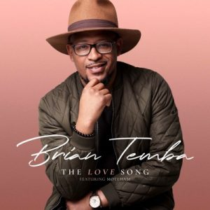 Brian Temba The Love Song Mp3 Download