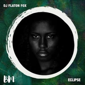 DJ Flaton Fox & Wild One94 Eclipse Mp3 Download