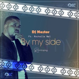 DJ Nastor By My Side Mp3 Download