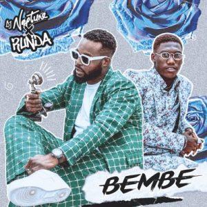 DJ Neptune Bembe Mp3 Download
