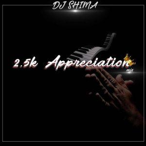DJ Shima 2.5k Appreciation Mix Mp3 Download