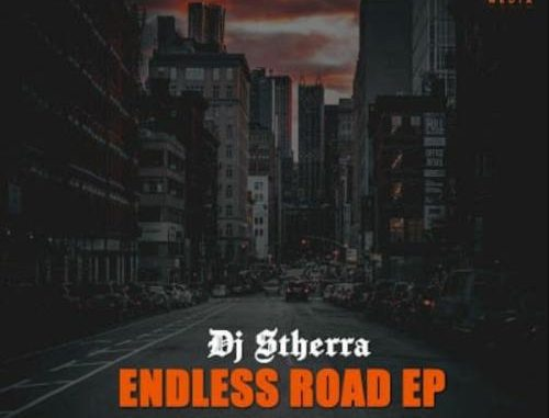 DJ Stherra Endless Road Full EP Zip File Download