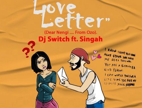 DJ Switch A Love Letter Mp3 Download