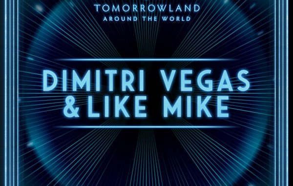 Dimitri Vegas & Like Mike Dimitri Vegas & Like Mike at Tomorrowland's Digital Festival