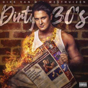 Dirk van der Westhuizen Dirty 30's Mp3 Download
