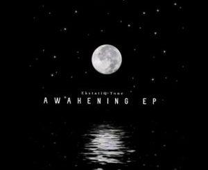 EKstatiQ Tone Awakening Ep Zip File Download