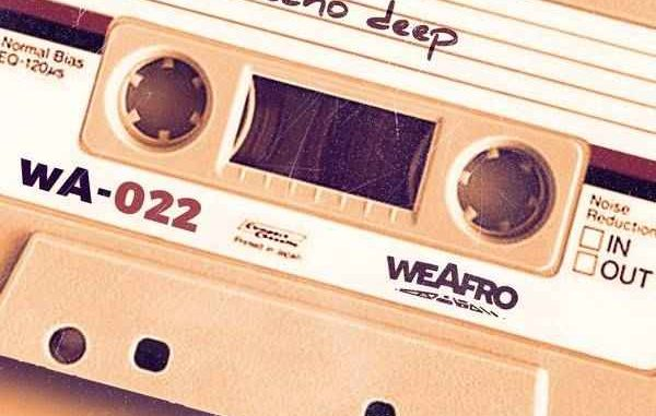 Echo Deep WeAfro 022 Mix Mp3 Download Music Audio