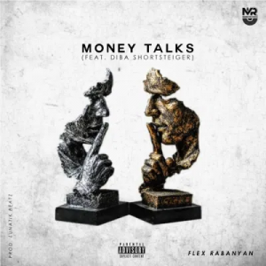 Flex Rabanyan Money Talks Mp3 Download