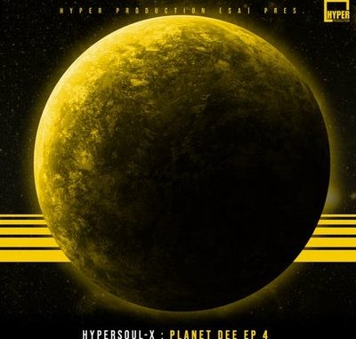 HyperSOUL-X Planet Dee EP 4 Zip File Download