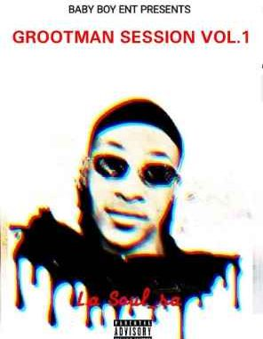 LA Soul SA Grootman Sessions Vol. 1 Mp3 Download