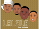 Lil' Mo Lalela Mp3 Download