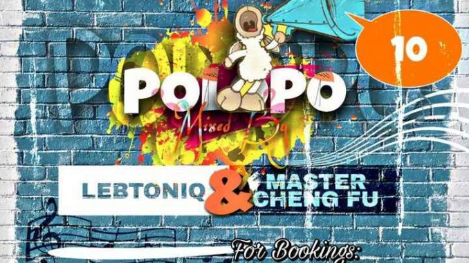 Master Cheng Fu POLOPO 10 Guest Mix Mp3 Download