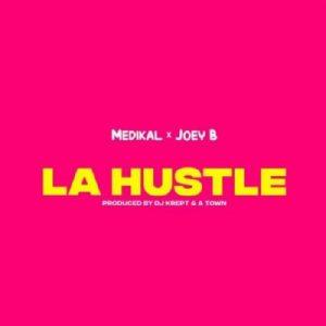 Medikal La Hustle Mp3 Download