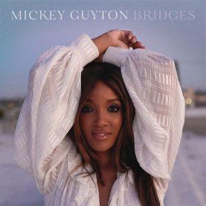 Mickey Guyton Bridges Ep Zip Download