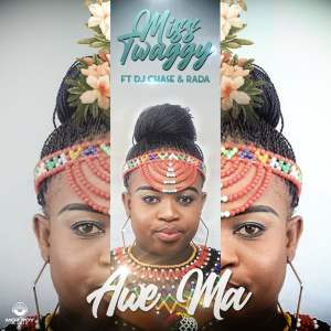 Miss Twaggy Awe Ma Mp3 Download