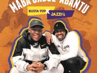 Mr JazziQ & Busta 929 VSOP Mp3 Download