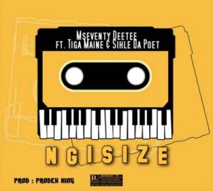 Mseventy DeeTee Ngisize Mp3 Download
