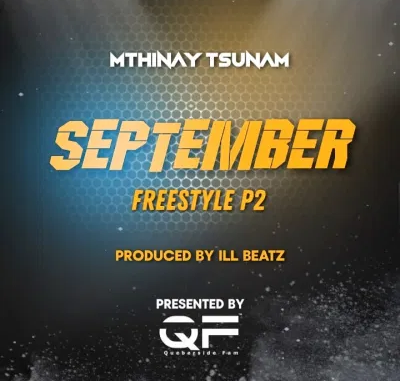 Mthinay Tsunam September Freestyle P2 Mp3 Download