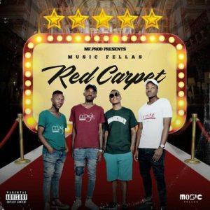 Music Fellas Red Carpet Mp3 Download