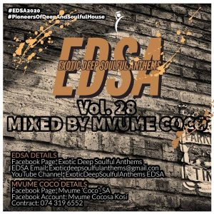 Mvume Coco Exotic Deep Soulful Anthems Vol.28 Mix Mp3 Download