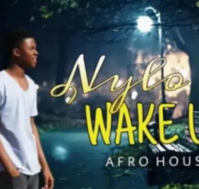 Nylo M Wake Up Mp3 Download
