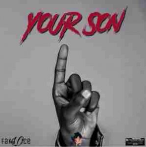 P.A Fakaloice Your Son Mp3 Download