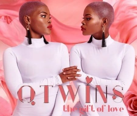 Q Twins The Gift of Love Album Zip File Download