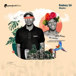 Rodney SA Wawira Full EP Zip File Download