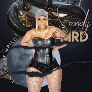 Sandy MRD Empini Ne Mpilo Full EP Zip File Download