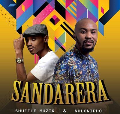 Shuffle Muzik & Nhlonipho Sandarera Mp3 Download
