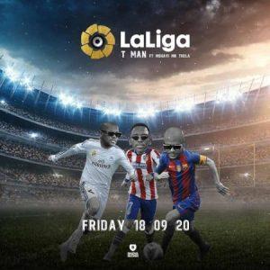 T-MAN Laliga Mp3 Download