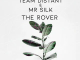 Team Distant & Mr Silk The Rover Mp3 Download Music Audio