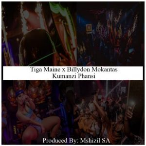Tiga Maine Kumanzi Phansi Mp3 Download