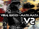 Viral Gucci Matu Mata Remix Mp3 Download