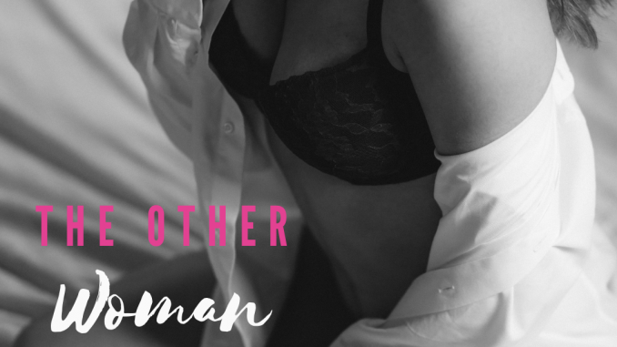The Other Woman By Antisocialnaijagirl